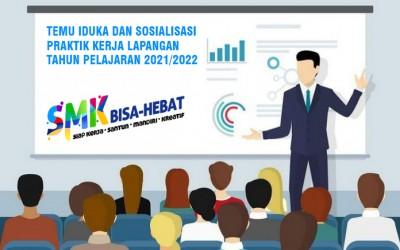 Temu IDUKA dan Sosialisasi Praktik Kerja Lapangan Tahun Ajaran 2021/2022